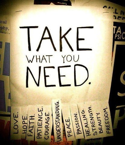 takewhat you need