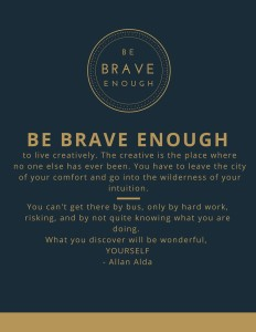 Be Brave Maureen M quote